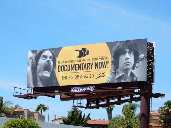 Documentary Now series premiere billboard