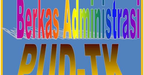 Quot Berkas Administrasi Paud Tk Tahun 2015 Quot Sd Negeri 1