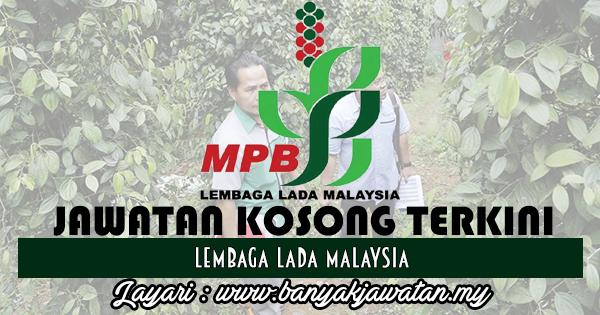 Jawatan Kosong 2017 di Lembaga Lada Malaysia www.banyakjawatan.my