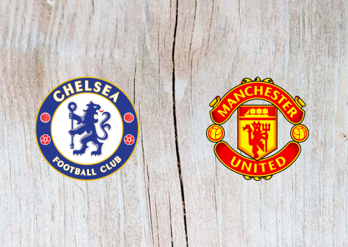 Chelsea vs Manchester United Full Match & Highlights 18 February 2019