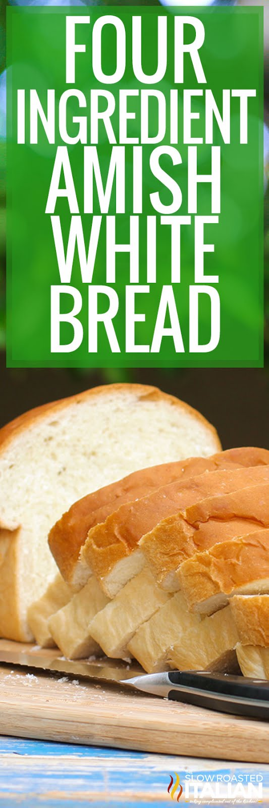 4-Ingredient Amish White Bread