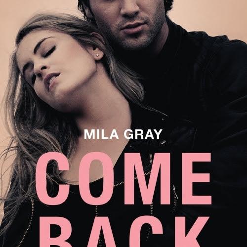 Come Back to Me de Mila Gray