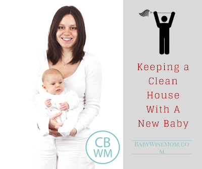 How to keep your house clean when you have a newborn