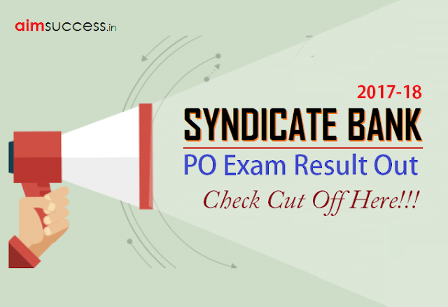 Syndicate Bank PO Result 2018 Declared: Check Here Now