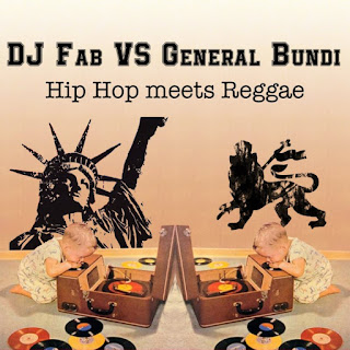 General Bundi & Dj Fab - Old School Hip Hop meets Yardie Culture