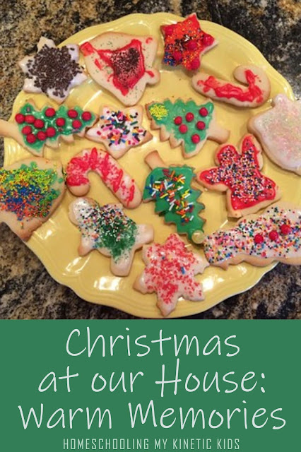 Christmas Memories // Homeschooling My Kinetic Kids // cookie making with family