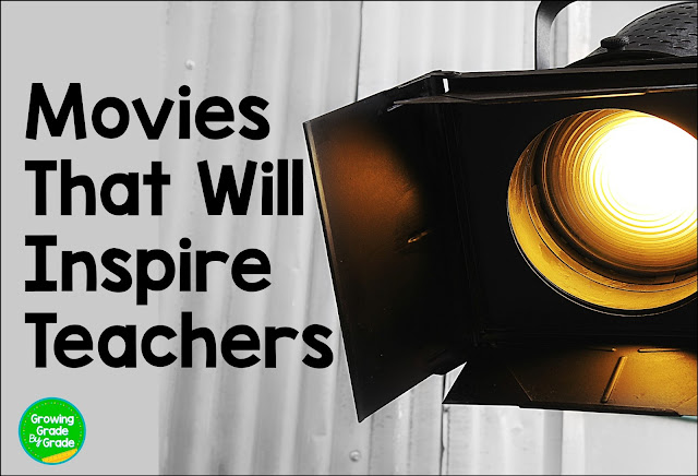 Movies That Will Inspire Teachers