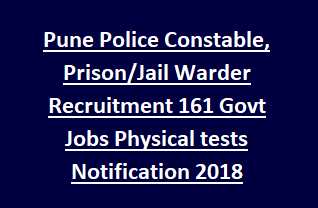 Pune Police Constable, Prison Jail Warder Recruitment 161 Govt Jobs Physical tests Exam Pattern Sipahi Bharti Notification 2018