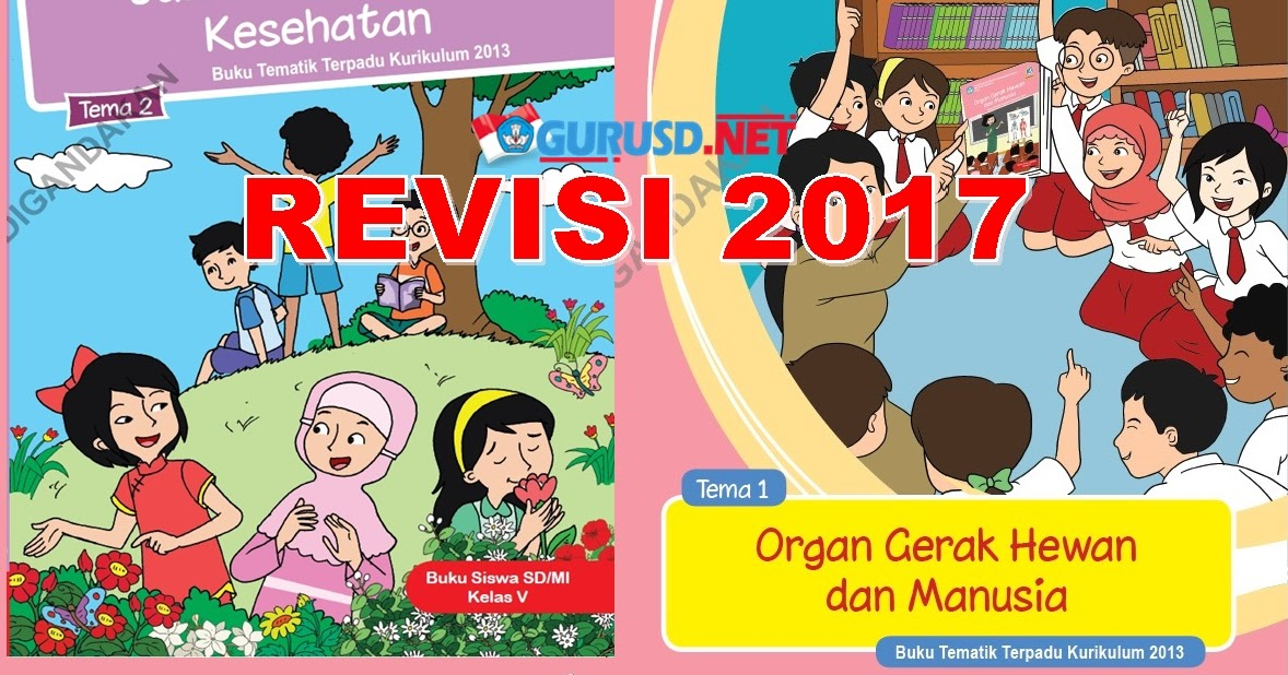 Buku Kelas 5 Kurikulum 2013 Revisi Baru 2017 Kurikulum 2013 Revisi