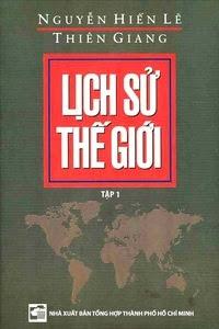 Lịch Sử Thế Giới - Tập 1 - Nguyễn Hiến Lê