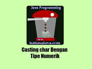 Casting char Dengan Tipe Numerik