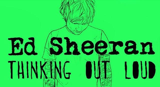 Lirik Lagu Thinking Out Loud Ed Sheeran Asli dan Lengkap Free Lyrics Song