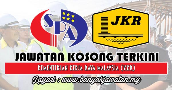 Jawatan Kosong 2018 di Kementerian Kerja Raya Malaysia (KKR)