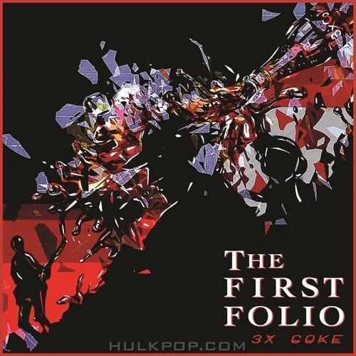 3 x Coke – The First Folio – EP