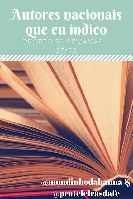 projeto 52 semanas, parceria, blogs parceiros, autores nacionais