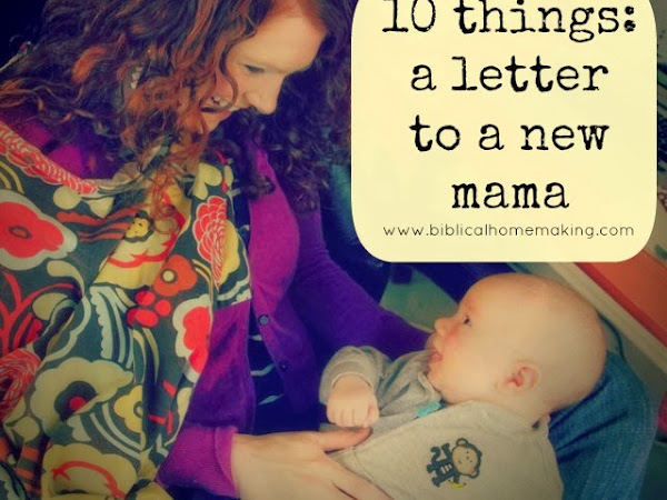 10 things: a letter to a new mama from 10 years later
