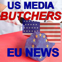 US Media Butchers EU News-An Examples is a graphic with a photo of a butcher taking a meat cleaver covered with the American flag cutting into a large piece of meat covered in the EU flag, with the words, US Media Butchers EU News written over the graphic