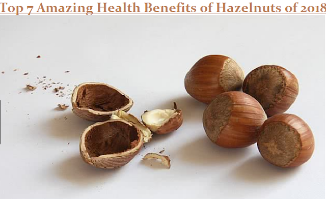 Top 7 Amazing Health Benefits of Hazelnuts