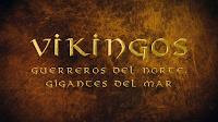 Exposición | Vikingos.Guerreros del norte. Gigantes del mar | MARQ | 2016