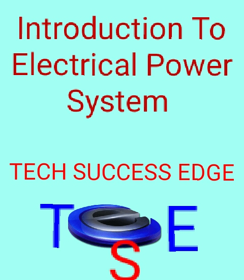 Introduction To Electrical Power System
