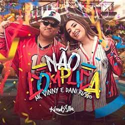 Baixar Não Complica - MC Vinny e Dani Russo MP3