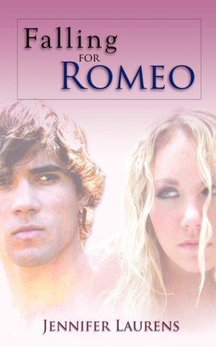 Falling for Romeo – Jennifer Laurens