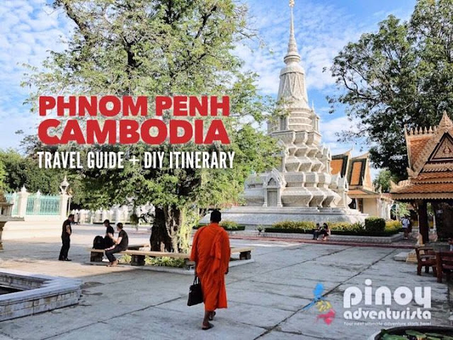 NEW UPDATED PHNOM PENH TRAVEL GUIDE THINGS TO DO CAMBODIA TOURIST SPOTS TRAVEL GUIDE BLOGS 2020