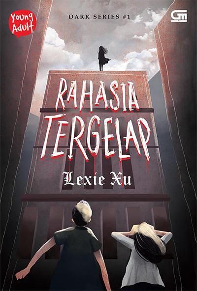 Rahasia Tergelap Dark Seres 1 karya Lexie Xu