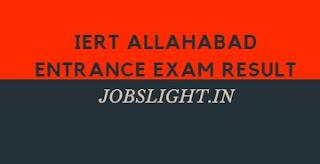 IERT Allahabad Entrance Exam Result 2017