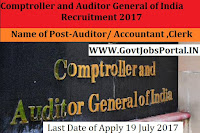 The Comptroller and Auditor General of India Recruitment 2017– 171 Auditor/ Accountant & Clerk