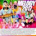 Cd (Mixado) Melody 2017 Maio - Dj Jampierry