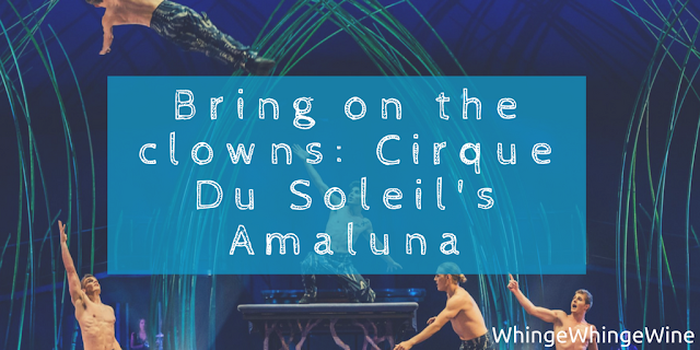 Bring on the clowns: A childfree evening out to see and review Cirque Du Soleil's Amaluna at the Royal Albert Hall in London