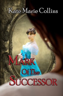 https://www.amazon.com/Mark-Successor-Tiadar-KateMarie-Collins-ebook/dp/B00HFF3SH0/ref=sr_1_1?s=books&ie=UTF8&qid=1487020932&sr=1-1&keywords=Mark+of+the+Successor+katemarie+collins