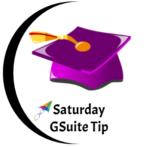 Saturday GSuite Tip
