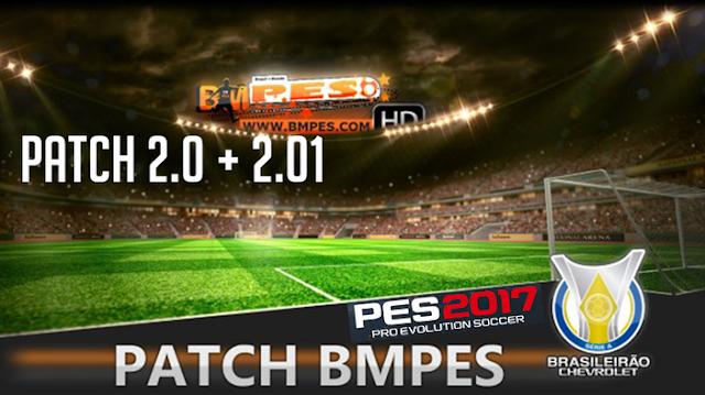 PATCH PES 2017 - BMPES 2.0 + ATUALIZAÇÃO 2.01