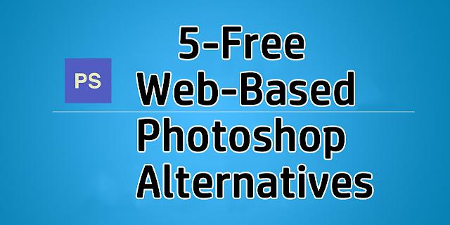 5 Free Web Based Photoshop Alternatives