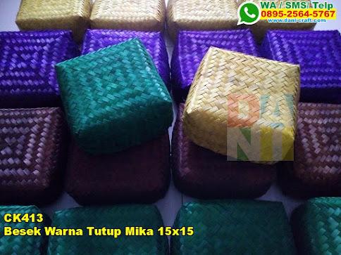 Harga Besek Warna Tutup Mika 15x15