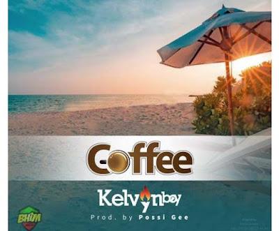 Kelvyn Boy – Coffee (Prod. By Possigee)