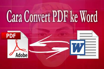 Cara Convert PDF ke Word dengan Mudah dan Cepat