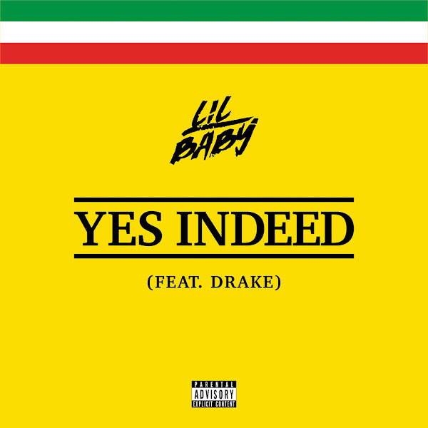 Lil Baby & Drake - Yes Indeed - Single Cover