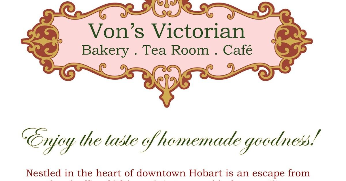Von S Victorian Bakery Tea Room Cafe Tea Room And Cafe