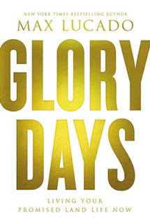 BookReview Glory Days by Max Lucado