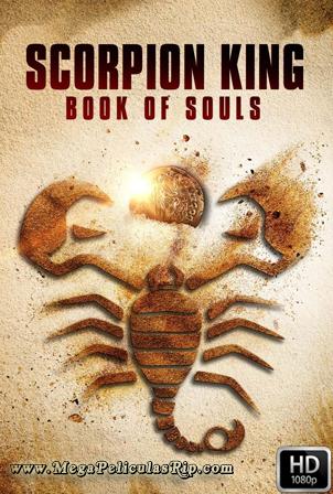 El Rey Escorpion El Libro De Las Almas [1080p] [Latino-Ingles] [MEGA]