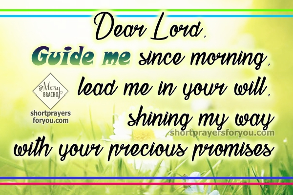 Some phrases to start my day. Prayer to begin my day. Thanksgiving, prayer of thanks. Messages with prayers for Mery Bracho.