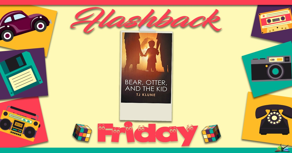 Diverse Reader Flashback Friday Bear Otter And The Kid By Tj