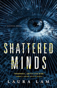 Shattered Minds (False Hearts #2) by Laura Lam