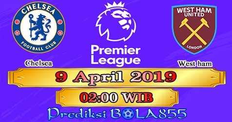 Prediksi Bola855 Chelsea vs West Ham 9 April 2019
