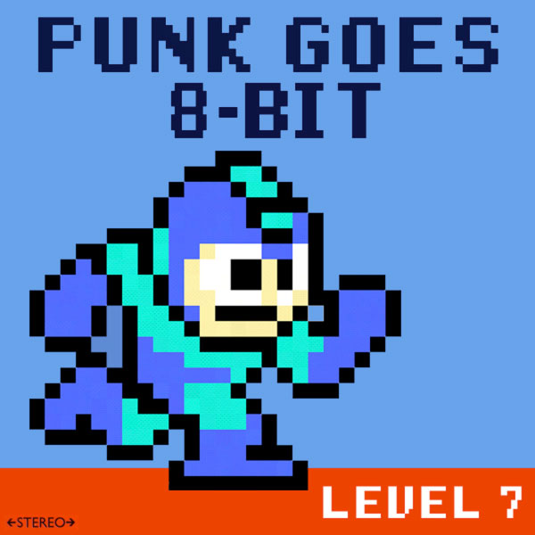 Punk Goes 8​-​Bit: Level 7
