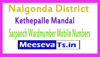 Kethepalle Mandal Sarpanch Wardmumber Mobile Numbers List Part I Nalgonda District in Telangana State