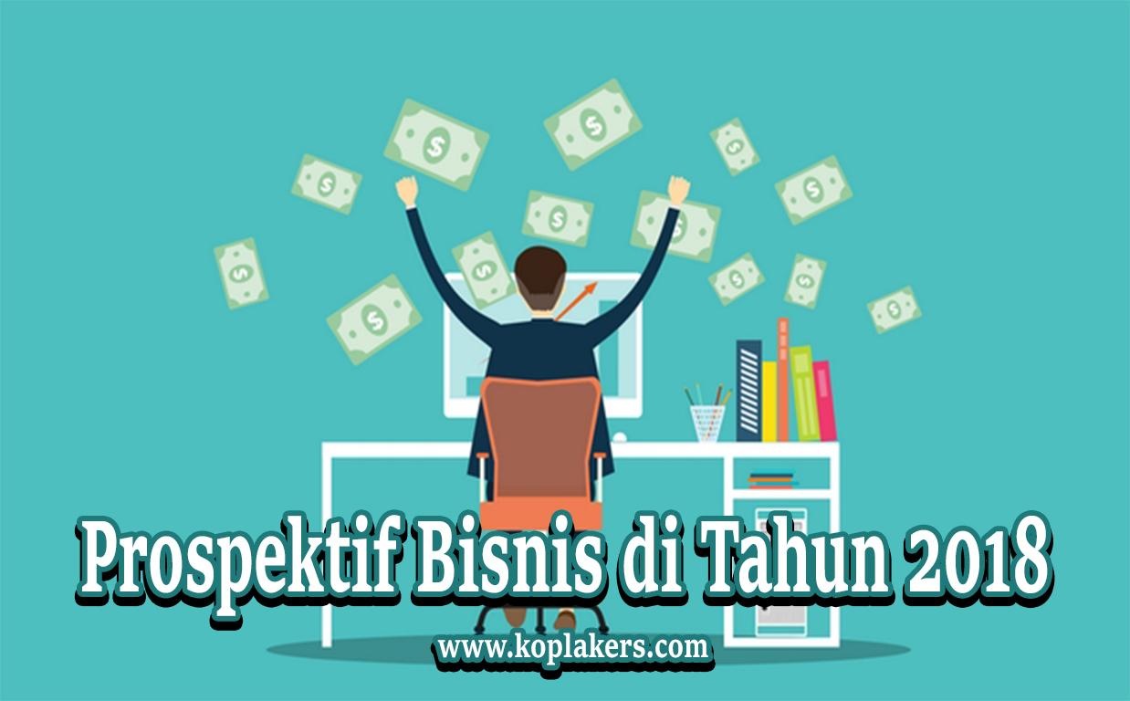 bisnis indonesia market yang sangat prospektif tahun 2018
